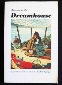 Welcome to the Dreamhouse: Popular Media and Postwar Suburbs