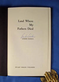 LAND WHERE MY FATHERS DIED
