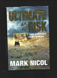 Ultimate Risk : SAS Contact Al Qaeda