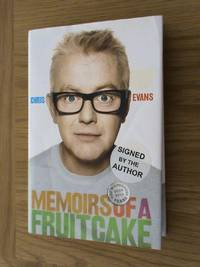 Memoirs of a Fruitcake: The Wilderness Years 2000-2010     **1st edition/1st printing/SIGNED**