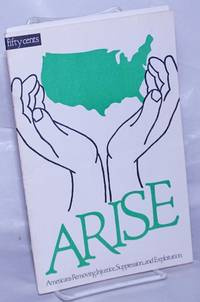 ARISE, Americans Removing Injustice, Suppression and Exploitation. Who are we