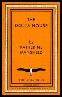 THE DOLL'S HOUSE by  Katherine Mansfield  - Paperback  - First Printing - First Thus  - 1934  - from W. Fraser Sandercombe (SKU: 216525)