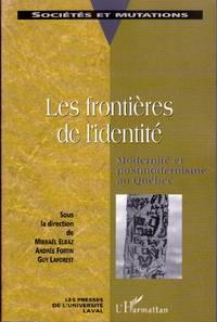 Les frontières de l'identité.  Modernité et postmodernisme au Québec.