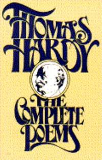 Complete Poems by Thomas Hardy - Paperback - 1982 - from ThriftBooks and Biblio.com