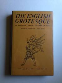 The English Grotesque; an Anthology From Langland to Joyce