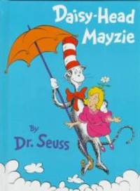 Daisy-Head Mayzie by Dr. Seuss - Hardcover - 1995-07-08 - from Books Express and Biblio.com