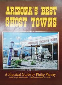 Arizona\'s Best Ghost Towns