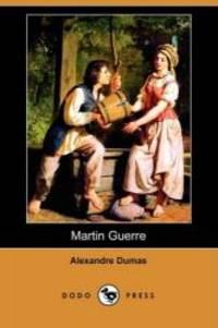 Martin Guerre (Dodo Press) by Alexandre Dumas - Paperback - 2009-01-09 - from Books Express and Biblio.com