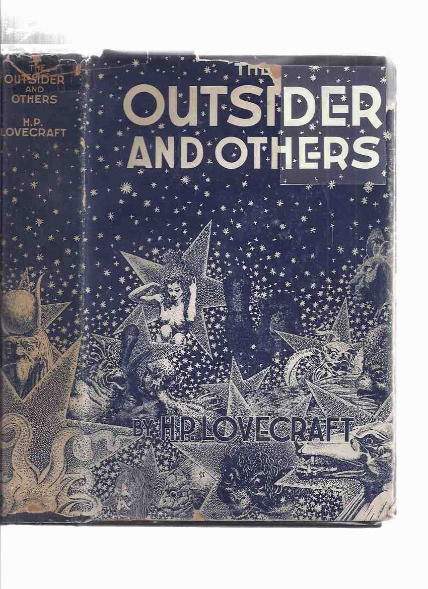The Outsider and Others ---in Original Dustjacket ( Contains: Supernatural  Horror in Literature