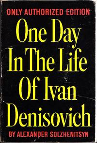 One Day In The Life of Ivan Denisovich by  2008)  1918 - Mosca - First Edition - 1963 - from Studio Bibliografico Marini and Biblio.com