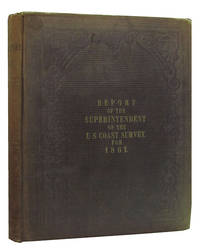 Report of the Superintendent of the Coast Survey, Showing the Progress of the Survey During the Year 1861
