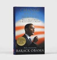 Change We Can Believe In. Barack Obama's Plan to Renew America's Promise. With a foreword by Barack Obama.