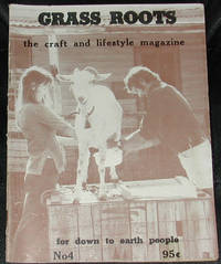 image of Grass Roots.  The Craft and Lifestyle Magazine for Down to Earth People. No.4