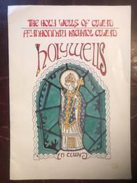 The Holy Wells of Clwyd. Ffynhonnau Iachaol Clwyd.