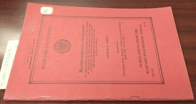 Harvard University. Softcover. 8vo, 47 pages, 3 leaves of plates, illustrated, tables, graphs; VG; r...
