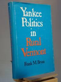Yankee Politics in Rural Vermont