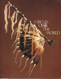 image of Circles of the World.  Traditional Art of the Plains Indians