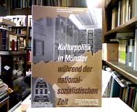 Kulturpolitik in Münster während der nationalsozialistischen Zeit : Referate und...