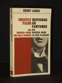 Ghostly Tales (Histoires de Fantomes): Sir Edmund Orme, The Jolly Corner (Aubier Flammarion Bilingue Series No. 36)