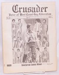 San Francisco Crusader: voice of West Coast Gay Liberation; no. 16, April 1975 by  editor  Reverend Ray - First Edition - 1975 - from Bolerium Books Inc., ABAA/ILAB (SKU: 217911)