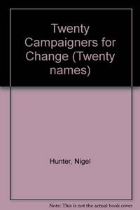 Twenty Campaigners For Change (Twenty names)