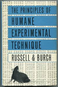 The Principles of Humane Experimental Technique