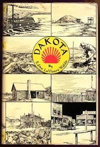 DAKOTA: AN INFORMAL STUDY OF TERRITORIAL DAYS