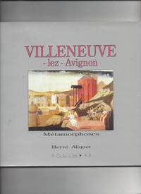 VILLENEUVE-LEZ-AVIGNON (Métamorphoses)