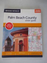 Rand McNally 2006 Palm Beach County street guide