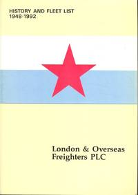 London & Overseas Freighters, 1948 - 1992: A Short History