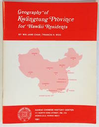 Geography of Kwangtung Province for Hawaii residents