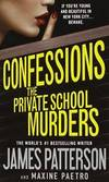 Confessions: The Private School Murders by James Patterson - Paperback - 2015-05-03 - from Books Express and Biblio.com