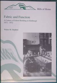 Fabric And Function A Century Of School Building In Edinburgh 1872-1972