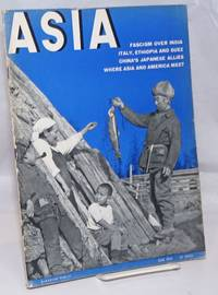 Asia. Founded in 1917 by Willard Straight [published monthly], June, 1939. Volume xxxix Number 6, Price 35 cents