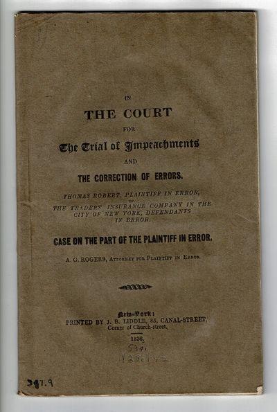 New York: printed by J. B. Liddle, 85, Canal-Street, corner of Church-Street, 1836. 8vo, pp. 64; lig...