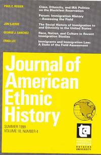 Journal of American Ethnic History: Summer 1999, Volume 18, Number 4 by  Ronald H (editor) Bayor - Paperback - 1999 - from Diatrope Books and Biblio.com