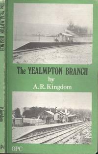 The Yealmpton Branch: (S Hams light railway)