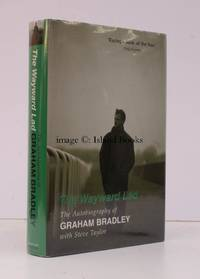 image of The Wayward Lad. The Autobiography of Graham Bradley with Steve Taylor. SIGNED BY THE AUTHOR