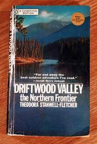 image of Driftwood Valley: The Northern Frontier.