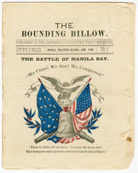 THE BOUNDING BILLOW. PUBLISHED IN THE INTERESTS OF AMERICAN MEN-O'-WARSMEN. PUBLISHED AT INTERVALS ON U.S.F.S. OLYMPIA. MANILA, P.I., JUNE, 1898. Vol. I. No. 5...THE BATTLE OF MANILA BAY