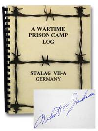 A Wartime Prison Camp Log, Stalag VII-A, Germany: An Experience of World War II