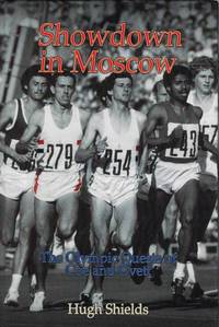 Showdown in Moscow by  Hugh Shields - Hardcover - 2012 - from Dinsmore Books and Biblio.com