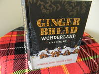 image of Gingerbread Wonderland: 30 magical houses, biscuits and bakes