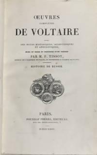 OEUVRES COMPLETES DE VOLTAIRE - HISTOIRE DE L'EMPIRE DE RUSSIE SOUS PIERRE LE GRAND