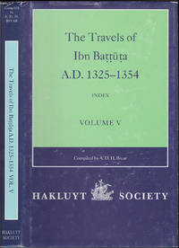 The Travels of Ibn Baṭṭūṭa, A.D. 1325-1354, Volume V: Index to Volumes I-IV (Works issued...