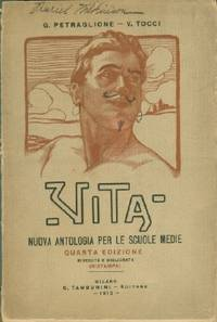 Vita Nuova Antologia Per Le Scuole Medie (new life anthology for high school)