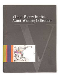 Visual Writing in the Avant Writing Collection