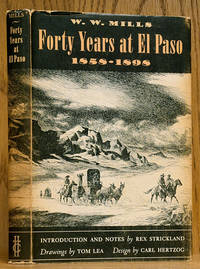 Forty Years at El Paso 1858-1898