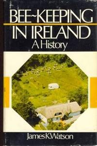 Bee-Keeping in Ireland. A History [ Beekeeping ]