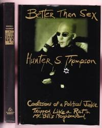 BETTER THAN SEX. GONZO PAPERS No.4